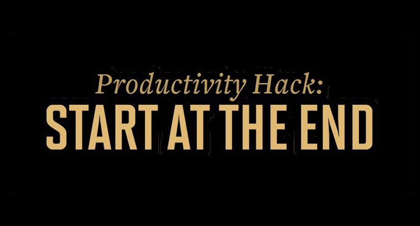 Productivity Hack – Reverse-Engineer the Todo List