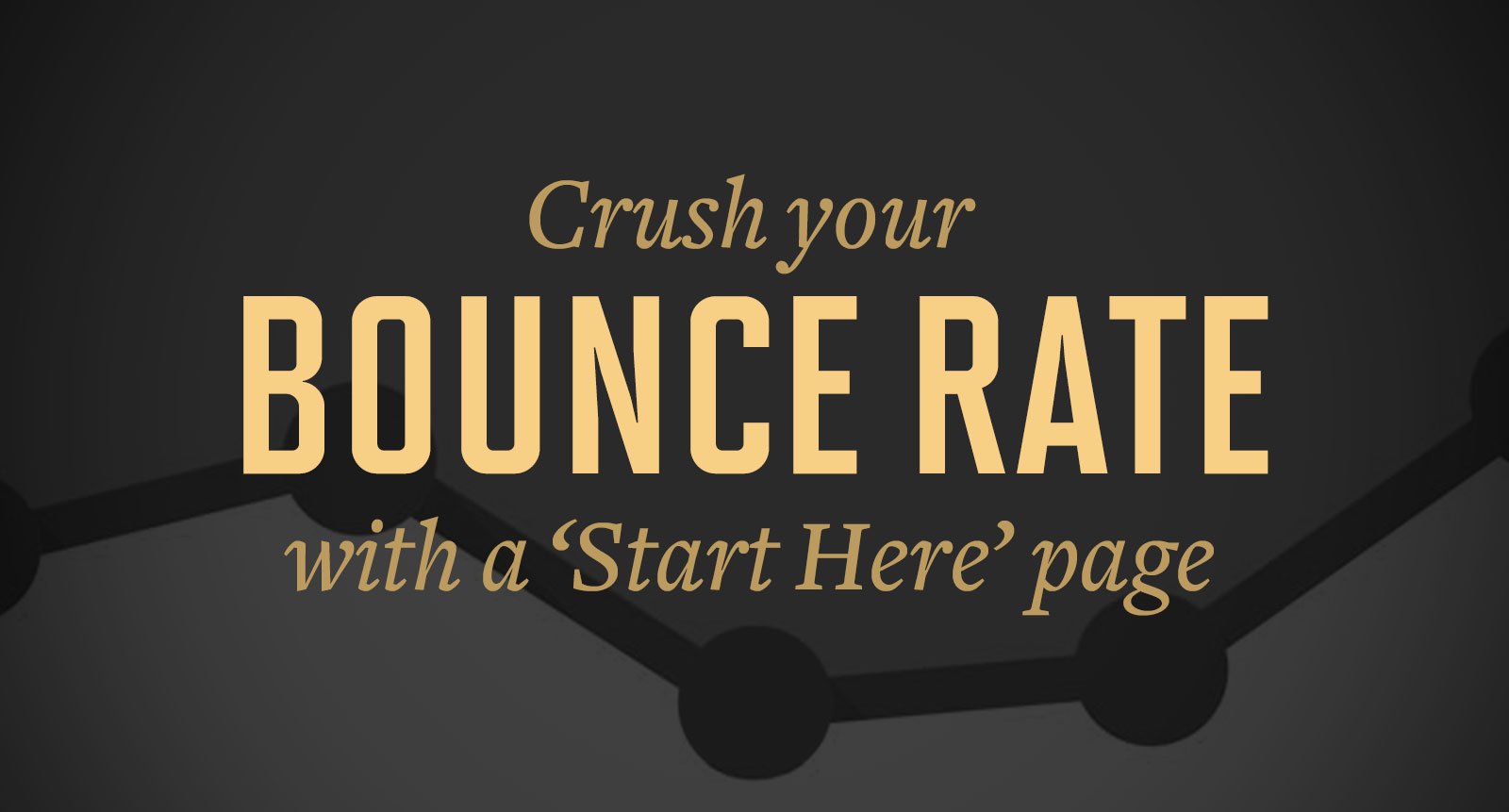 Lower the Bounce Rate | crystalpulse.co.uk