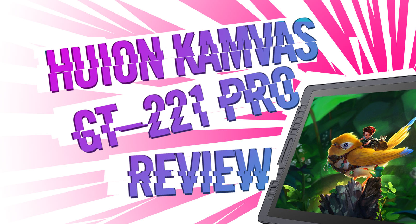 Huion Kamvas GT-221 Pro Review | crystalpulse.co.uk