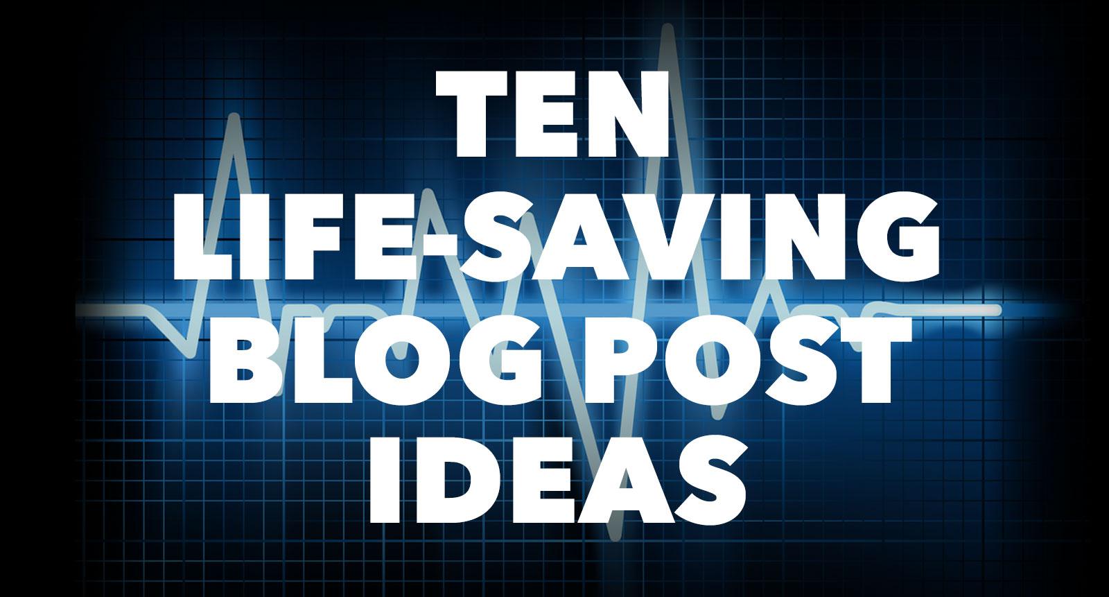 10 Life Saving Blog Post Ideas | crystalpulse.co.uk